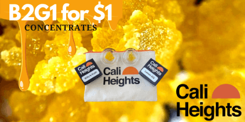 SPOTLIGHT DEAL - Cali Heights B2G1 for $1 Concentrates